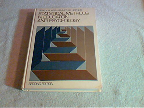 Statistical Methods in Education and Psychology  2nd 1984 9780138449445 Front Cover