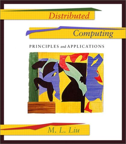 Distributed Computing Principles and Applications  2004 edition cover