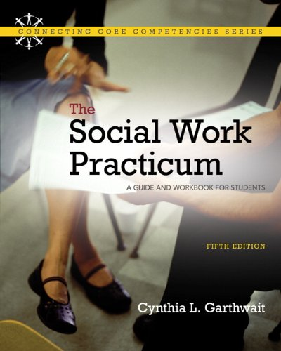 Social Work Practicum A Guide and Workbook for Students 5th 2011 edition cover