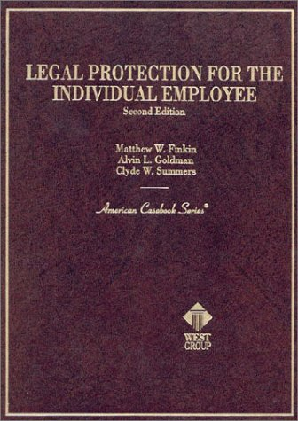 Legal Protection of Individual Employees 2nd 1996 9780314065445 Front Cover