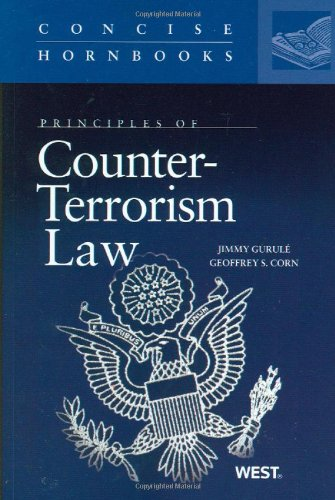 Principles of Counter Terrorism Law   2011 9780314205445 Front Cover