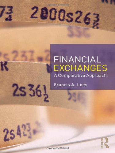 Financial Exchanges A Comparative Approach  2011 edition cover