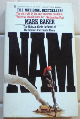 Nam The Vietnam War in the Words of the Men and Women Who Fought There N/A edition cover