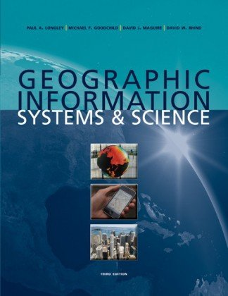 Geographic Information Systems and Science  3rd 2011 edition cover