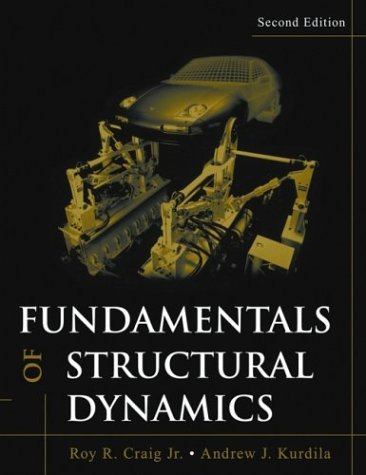 Fundamentals of Structural Dynamics  2nd 2005 (Revised) edition cover