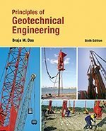 Principles of Geotechnical Engineering  6th 2006 edition cover