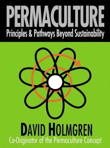 Permaculture Principles and Pathways Beyond Sustainability  2002 edition cover