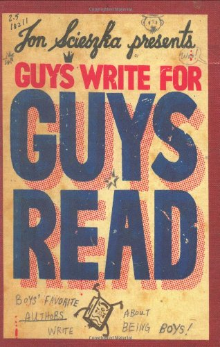 Guys Write for Guys Read Boys' Favorite Authors Write about Being Boys N/A edition cover