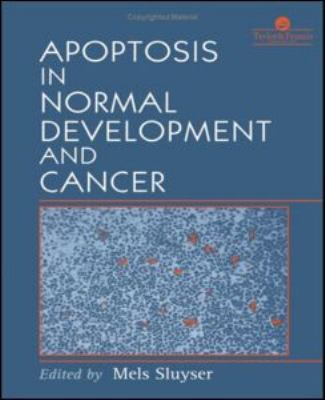 Apoptosis in Normal Development and Cancer   1996 9780748404445 Front Cover