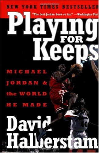 Playing for Keeps Michael Jordan and the World He Made  2000 edition cover