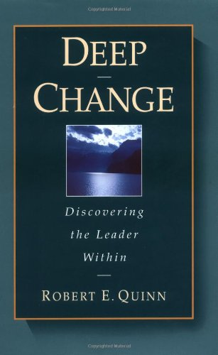 Deep Change Discovering the Leader Within  1996 edition cover
