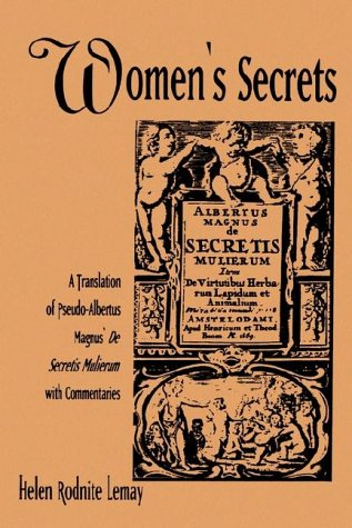 Women's Secrets A Translation of Pseudo-Albertus Magnus' de Secretis Mulierum with Commentaries N/A edition cover