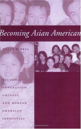 Becoming Asian American Second-Generation Chinese and Korean American Identities  2002 edition cover