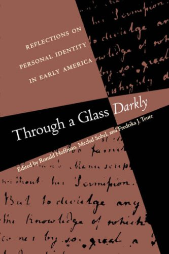 Through a Glass Darkly Reflections on Personal Identity in Early America  1997 edition cover