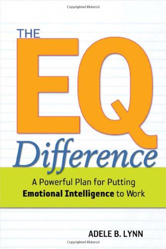 EQ Difference A Powerful Plan for Putting Emotional Intelligence to Work  2004 edition cover