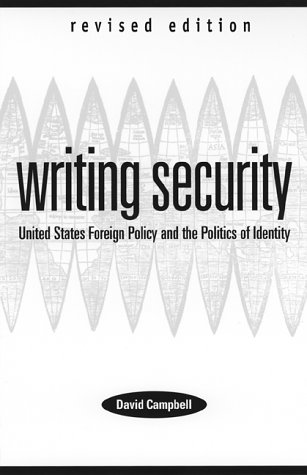 Writing Security United States Foreign Policy and the Politics of Identity 2nd 1998 (Revised) edition cover