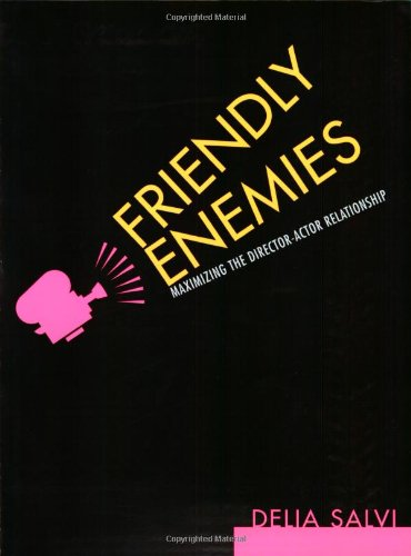 Friendly Enemies The Director-Actor Relationship  2003 9780823079445 Front Cover