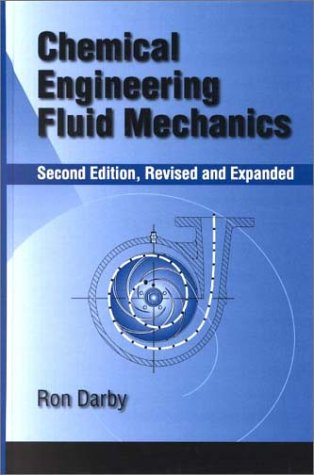 Chemical Engineering Fluid Mechanics  2nd 2001 (Revised) edition cover