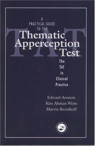 Practical Guide to the Thematic Apperception Test The TAT in Clinical Practice  2001 edition cover