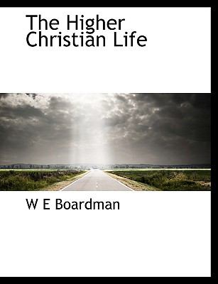Higher Christian Life  N/A 9781116569445 Front Cover