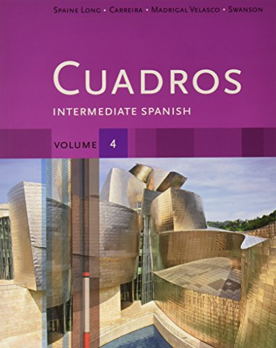 Bundle: Cuadros Student Text, Volume 4 of 4: Intermediate Spanish + Student Activities Manual, Vol. 4 + Premium Web Site 6-Month Printed Access Card, Vol. 4 Cuadros Student Text, Volume 4 of 4: Intermediate Spanish + Student Activities Manual, Vol. 4 + Premium Web Site 6-Month Printed Access Card, Vol. 4  2013 9781133290445 Front Cover