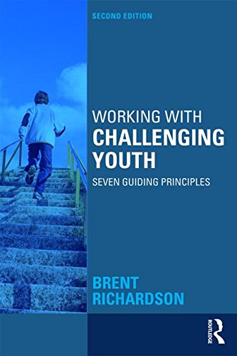 Working with Challenging Youth Seven Guiding Principles 2nd 2016 (Revised) 9781138886445 Front Cover