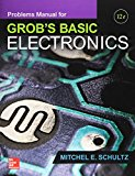 Problems Manual for Grob's Basic Electronics  12th 2016 edition cover