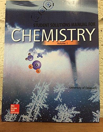 CHEM.-VOL.1:STUD.SOLN.MANUAL >CUSTOM<   N/A 9781259413445 Front Cover