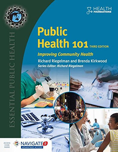 Public Health 101 Improving Community Health 3rd 2019 (Revised) 9781284118445 Front Cover