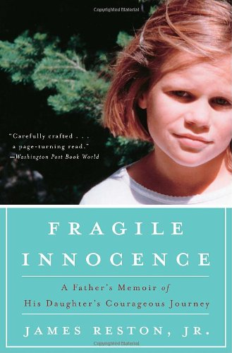 Fragile Innocence A Father's Memoir of His Daughter's Courageous Journey N/A edition cover
