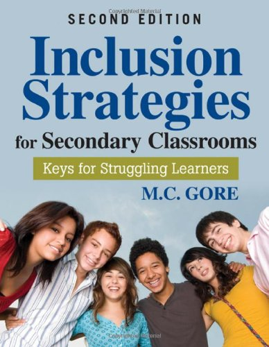 Inclusion Strategies for Secondary Classrooms Keys for Struggling Learners 2nd 2010 edition cover