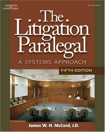 Litigation Paralegal A Systems Approach 5th 2008 (Revised) edition cover
