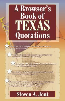 Browser's Book of Texas Quotations   2001 9781556228445 Front Cover