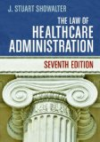 Law of Healthcare Administration:   2014 edition cover