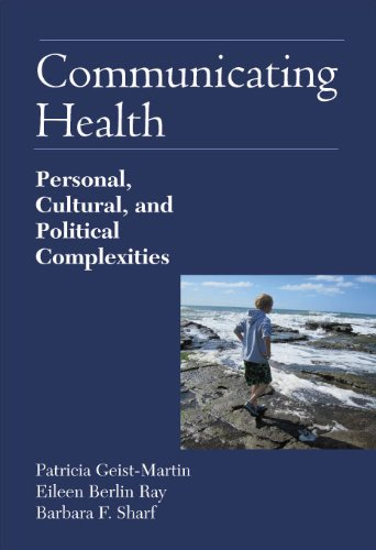 Communicating Health Personal, Cultural, and Political Complexities  2011 9781577667445 Front Cover