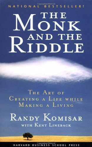 Monk and the Riddle The Art of Creating a Life While Making a Life  2001 edition cover