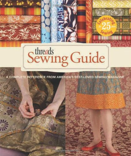 Threads Sewing Guide A Complete Reference from America's Best-Loved Sewing Magazine  2011 edition cover