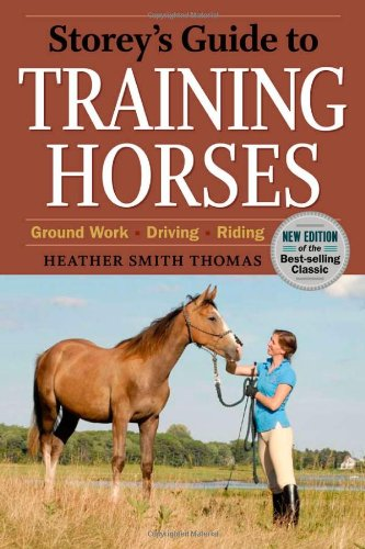 Training Horses Ground Work, Driving, Riding 2nd 2010 edition cover
