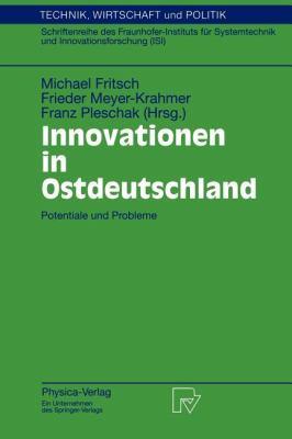 Innovationen in Ostdeutschland Potentiale und Probleme  1998 9783790811445 Front Cover