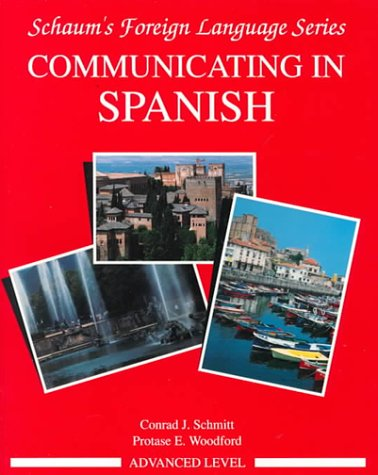 Communicating in Spanish Advanced Level  1991 edition cover