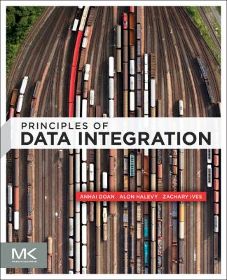 Principles of Data Integration   2012 edition cover