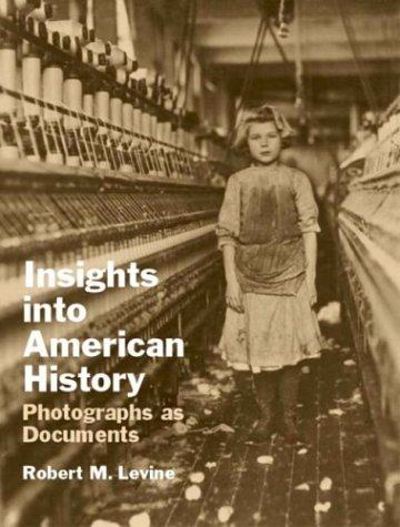 Insights into American History Photographs as Documents  2003 edition cover
