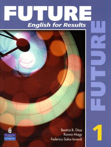 Future 1 English for Results  2010 (Student Manual, Study Guide, etc.) edition cover