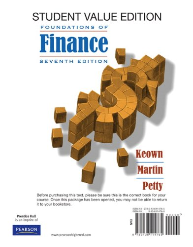 Foundations of Finance: The Logic and Practice of Financial Mangement, Student Value Edition + Myfinancelab Package 7th 2010 9780132163446 Front Cover