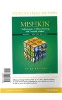 Economics of Money, Banking and Financial Markets The Business School, Student Value Edition 3rd 2013 edition cover