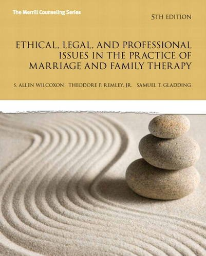 Ethical, Legal, and Professional Issues in the Practice of Marriage and Family Therapy, Updated  5th 2014 edition cover