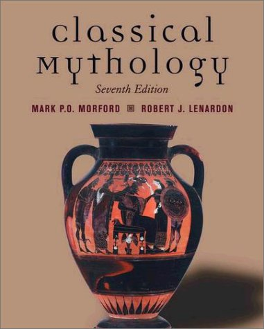 Classical Mythology  7th 2003 (Revised) edition cover