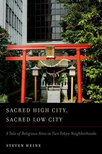 Sacred High City, Sacred Low City A Tale of Religious Sites in Two Tokyo Neighborhoods  2011 edition cover