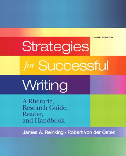 Strategies for Successful Writing A Rhetoric, Research Guide, Reader and Handbook 9th 2011 (Handbook (Instructor's)) edition cover