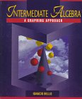 Intermediate Algebra : A Graphing Approach 1st 9780314068446 Front Cover